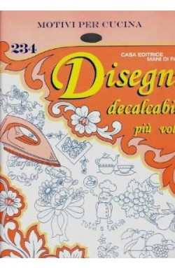 """Disegni Decalcabili """"Motivi per Cucina"""" n. 228- 234"""