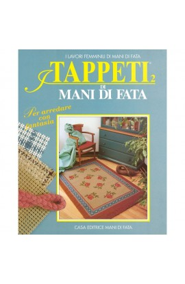 """Rivista """"Tappeti 2"""" Mani di Fata"""